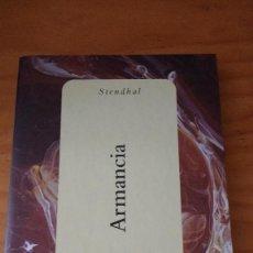 Libros de segunda mano: ARMANCIA (STENDHAL) (ESPASA - 2000). Lote 62501600