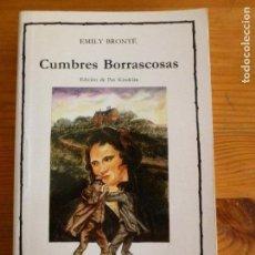 Libros de segunda mano: CUMBRES BORRASCOSAS. EMILY BRONTE. ED. CATEDRA. 1989 466PP. Lote 64137283