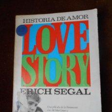 Libros de segunda mano: HISTORIA DE AMOR LOVE STORY -ERICH SEGAL. Lote 64414395