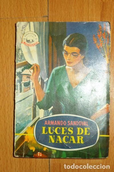 SANDOVAL, ARMANDO. LUCES DE NÁCAR. (COLECCIÓN MADREPERLA ; 420) (Libros de Segunda Mano (posteriores a 1936) - Literatura - Narrativa - Novela Romántica)