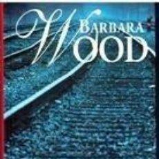 Libros de segunda mano: TRENAS NOCTURNOS (BARBARA WOOD) - RBA - TAPA DURA. Lote 66461602