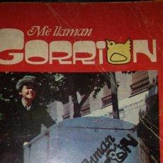 Libros de segunda mano: ME LLAMAN GORRIÓN- EDICIONES INTERCONTINENTALES 1976- ABEL SANTA CRUZ- RADIO FOTO NOVELA. Lote 66962962