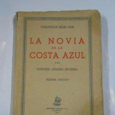 Libros de segunda mano: LA NOVIA DE LA COSTA AZUL. CONCHA LINARES BECERRA. TDK36. Lote 37123625