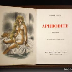 Libros de segunda mano: 8245 - APHRODITE. EJEMPLAR Nº 2272. PIERRE LOUYS. EDIT. DU LIVRE. 1948.. Lote 68845633
