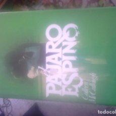 Libros de segunda mano: EL PAJARO ESPINO COLLEEN MC CULLOUGH. Lote 69804785