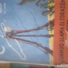 Libros de segunda mano: CUANDO LLAMA EL CORAZÓN. MANUEL IDIERS. Lote 69990089