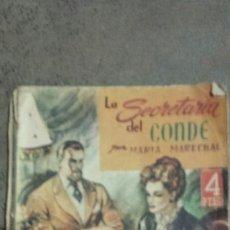Libros de segunda mano: ?A SECRETARIA DEL CONDE POR MARIA MARECHAL- COLECCIÓN AMAPOLA N°6.PRIMERA EDICIÓN 1947. Lote 70313287