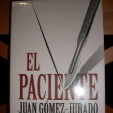 Libros de segunda mano: EL PACIENTE - GÓMEZ-JURADO, JUAN. Lote 71024241