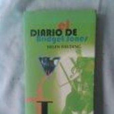 Libros de segunda mano: EL DIARIO DE BRIDGET JONES- HELEN FIELDING. Lote 71149429