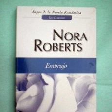 Libros de segunda mano - NORA ROBERTS - EMBRUJO - 72359447