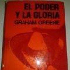 Libros de segunda mano: EL PODER Y LA GLORIA GRAHAM GREENE-ED GARALT-TAPAS DURAS +CUBIERTA. Lote 72907111