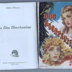Libros de segunda mano: LAS DOS HUERFANITAS - ADOLFO D'ENNERY - 1943 HISPANO AMERICANA - EMILIO FREIXAS PORTADA, 418 PGS.. Lote 210309066
