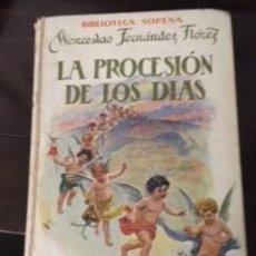 Libros de segunda mano: LA PROCESIÓN DE LOS DÍAS, DE W. FERNÁNDEZ FLÓREZ. Lote 73631199