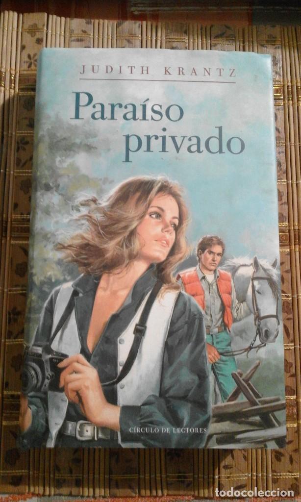 PARAÍSO PRIVADO - JUDITH KRANTZ (Libros de Segunda Mano (posteriores a 1936) - Literatura - Narrativa - Novela Romántica)
