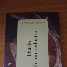 Libros de segunda mano: DIARIO DE UN SEDUCTOR (SÖREN KIERKEGAARD) (ESPASA - 2000) +140 PÁG.. Lote 74378667