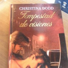 Libros de segunda mano: LIBRO TEMPESTAD DE VISIONES CHRISTINA DODD 2011 RBA TAPA DURA L-13654. Lote 74666283