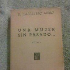 Libros de segunda mano: UNA MUJER SIN PASADO.. Lote 75126495