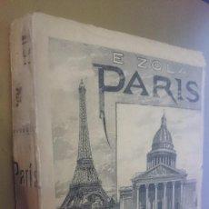 Libros de segunda mano: LAS TRES CIUDADES LOURDES,ROMA PARIS- E. ZOLA, TOMO II- AÑO 1898. Lote 75140187