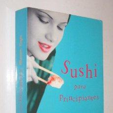 Libros de segunda mano: SUSHI PARA PRINCIPIANTES - MARIAN KEYES *. Lote 76080023