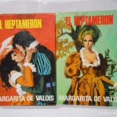 Libros de segunda mano: EL HEPTAMERÓN. 2 TOMOS. VOLUMEN I Y II. MARGARITA DE VALOIS. TDK39. Lote 30765835