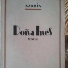 Libros de segunda mano: DOÑA INES. NOVELA. AZORIN.. Lote 78242429