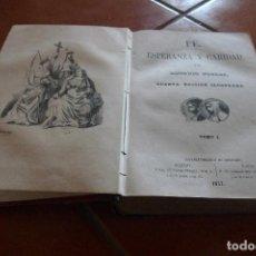 Libros de segunda mano: FE, ESPERANZA Y CARIDAD LIBRO AÑO 1857 EN BUEN ESTADO . Lote 79095501