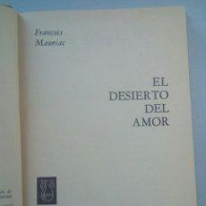 Libros de segunda mano: AÑO 1962. EL DESIERTO DEL AMOR. FRANCOIS MAURIAC.. Lote 79609498