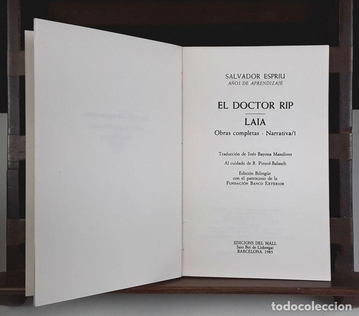 Libros de segunda mano: NARRATIVA COMPLETA DE SALVADOR ESPRIU. 4 TOMOS(VER DESCRIP). EDIC. DEL MALL. 1985. - Foto 4 - 79868561