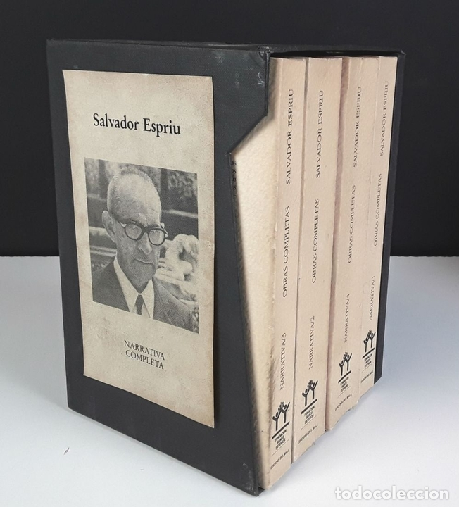 Libros de segunda mano: NARRATIVA COMPLETA DE SALVADOR ESPRIU. 4 TOMOS(VER DESCRIP). EDIC. DEL MALL. 1985. - Foto 8 - 79868561