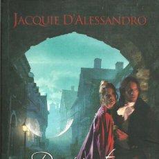 Libros de segunda mano: JACQUIE D'ALESSANDRO-DESPIERTOS A MEDIANOCHE.EDICIONES B.2008.. Lote 80473809