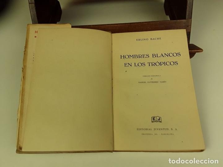 Libros de segunda mano: COLECCIÓN TIERRAS Y MARES. 8 VOLÚMENES. (VER DESCRIPCIÓN). VV. AA. EDIT. JUVENTUD. 1942/1943. - Foto 6 - 80977676