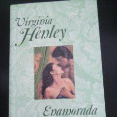 Libros de segunda mano: ENAMORADA - VIRGINIA HENLEY -. Lote 81686952