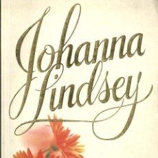 Libros de segunda mano: JOHANNA LINDSEY-EL CAMINO DEL AMOR.PLAZA & JANÉS.1998.. Lote 83055664