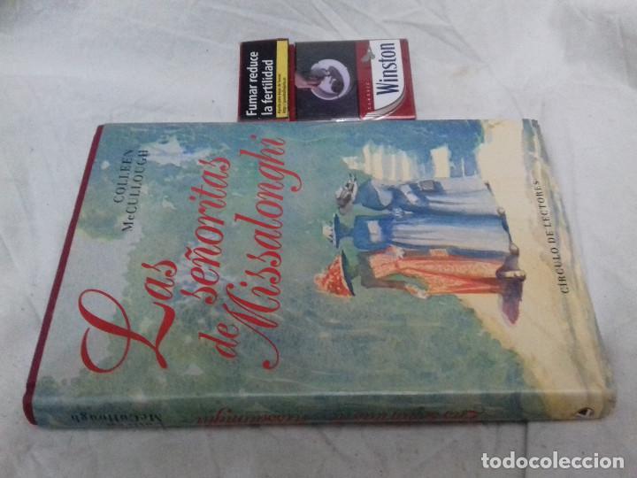 LAS SEÑORITAS DE MISSALONGHI - COLLEEN MCCULLOUGH-CIRCULO DE LECTORES-TAPAS DURAS+SOBRECUBIERTA (Libros de Segunda Mano (posteriores a 1936) - Literatura - Narrativa - Novela Romántica)