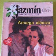Libros de segunda mano: JAZMIN _ AMARGA ALIANZA. Lote 84017572