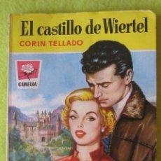 Libros de segunda mano: CORIN TELLADO_ EL CASTILLO DE WIERTER (1959). Lote 84158728