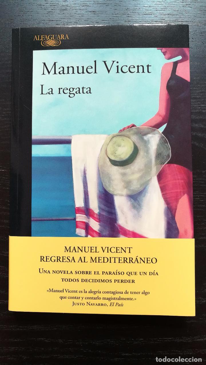 LA REGATA. MANUEL VICENT (Libros de Segunda Mano (posteriores a 1936) - Literatura - Narrativa - Novela Romántica)