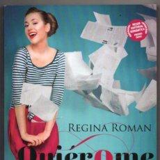 Libros de segunda mano: QUIEROME MUCHO - REGINA ROMAN *. Lote 84695076