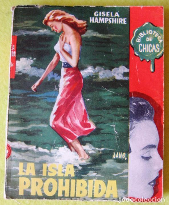 LA ISLA PROHIBIDA -GISELA HAMPSHIRE (Libros de Segunda Mano (posteriores a 1936) - Literatura - Narrativa - Novela Romántica)