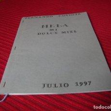 Libros de segunda mano: NOVELA MANUSCRITA.MELA ,MI DULCE MIEL.POR FERNANDO COSTOYA. Lote 85029136