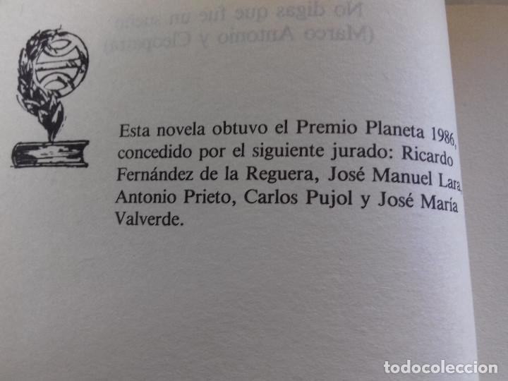 Libros de segunda mano: NO DIGAS QUE FUE UN SUEÑO-TERENCI MOIX-PREMIO PLANETA 1986-VER FOTOS - Foto 6 - 85238464
