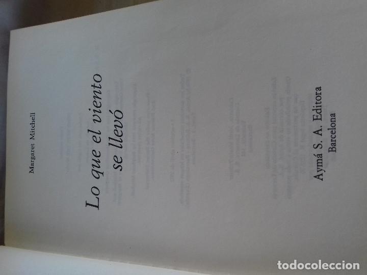 Libros de segunda mano: LO QUE EL VIENTO SE LLEVO-MARGARET MITCHELL-CIRCULO DE LECTORES-TAPAS DURAS - Foto 3 - 85241168