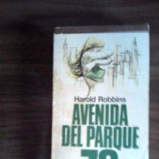 Libros de segunda mano: AVENIDA DEL PARQUE 29 DE HAROLD ROBBINS. Lote 86439484