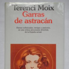 Libros de segunda mano: GARRAS DE ASTRACÁN; CON DEDICATORIA Y FIRMA AUTÓGRAFA DE TERENCI MOIX!!!. Lote 86626436