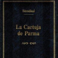Libros de segunda mano: LA CARTUJA DE PARMA, POR STENDHAL. Lote 86906732