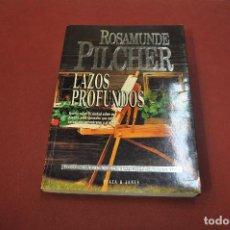 Libros de segunda mano: LAZOS PROFUNDOS - ROSAMUNDE PILCHER- PLAZA JANES - NRB. Lote 88784464
