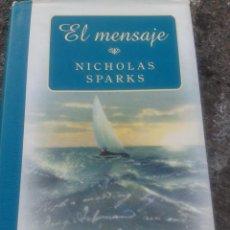 Libros de segunda mano: EL MENSAJE DE NICHOLAS SPARK (TAPA DURA). Lote 89455392