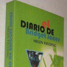 Libros de segunda mano: EL DIARIO DE BRIDGET JONES - HELEN FIELDING *. Lote 90412639