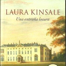 Libros de segunda mano: LAURA KINSALE-UNA EXTRAÑA LOCURA.BEST SELLER 671/9.DEBOLSILLO.2014.. Lote 90466189