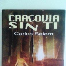 Libros de segunda mano: CARLOS SALEM - CRACOVIA SIN TI. Lote 90634740